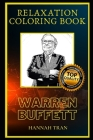 Warren Buffett Relaxation Coloring Book: A Great Humorous and Therapeutic 2020 Coloring Book for Adults Cover Image