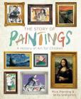 The Story of Paintings: A History of Art for Children Cover Image