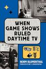 When Game Shows Ruled Daytime TV Cover Image