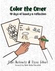 Color the Omer: 49 days of beauty and reflection Cover Image