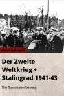 Der Zweite Weltkrieg - Stalingrad 1941 bis 1943 - Die Zusammenfassung Cover Image