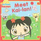 Meet Kai-lan! Cover Image