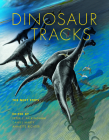Dinosaur Tracks: The Next Steps (Life of the Past) Cover Image