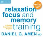 Relaxation, Focus, and Memory Training: A Guided Brain Health Program Cover Image