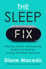 The Sleep Fix: Practical, Proven, and Surprising Solutions for Insomnia, Snoring, Shift Work, and More Cover Image