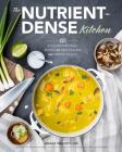 The Nutrient-Dense Kitchen: 125 Autoimmune Paleo Recipes for Deep Healing and Vibrant Health Cover Image