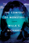 The Comfort of Monsters: A Novel Cover Image