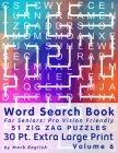 Word Search Book For Seniors: Pro Vision Friendly, 51 Zig Zag Puzzles, 30 Pt. Extra Large Print, Vol. 6 Cover Image