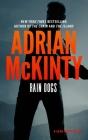Rain Dogs: A Detective Sean Duffy Novel Cover Image