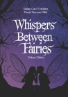 Whispers Between Fairies: Deluxe Colour Edition Cover Image