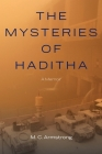 The Mysteries of Haditha: A Memoir Cover Image