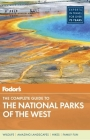 Fodor's the Complete Guide to the National Parks of the West Cover Image