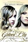 The Golden Lily: A Bloodlines Novel Cover Image
