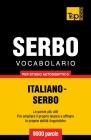Vocabolario Italiano-Serbo per studio autodidattico - 9000 parole Cover Image
