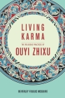 Living Karma: The Religious Practices of Ouyi Zhixu Cover Image
