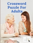 Crossword Puzzle Book for Adults Cover Image