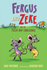 Fergus and Zeke and the Field Day Challenge Cover Image