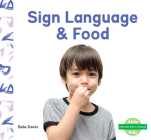 Sign Language & Food Cover Image