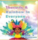 There Is A Rainbow In Everyone Cover Image