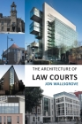 The Architecture of Law Courts Cover Image