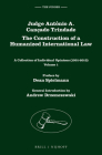 Judge Antônio A. Cançado Trindade. the Construction of a Humanized International Law: A Collection of Individual Opinions (1991-2013), Volume 1 & 2 (Judges #6) Cover Image
