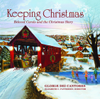 Keeping Christmas: Beloved Carols and the Christmas Story Cover Image