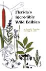 Florida's Incredible Wild Edibles Cover Image