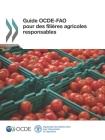 Guide OCDE-FAO pour des filières agricoles responsables Cover Image