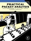 Practical Packet Analysis: Using Wireshark to Solve Real-World Network Problems Cover Image