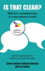 Is That Clear?: Effective communication in a neurodiverse world Cover Image