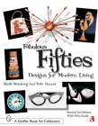 Fabulous Fifties: Designs for Modern Living (Schiffer Book for Collectors) Cover Image