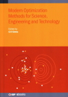 Modern Optimization Methods for Science, Engineering and Technology (Iop Expanding Physics) Cover Image