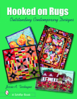 Hooked on Rugs: Outstanding Contemporary Designs (Schiffer Book) Cover Image