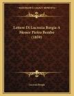 Lettere Di Lucrezia Borgia A Messer Pietro Bembo (1859) Cover Image