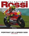 Valentino Rossi: Portrait of a Speed God Cover Image