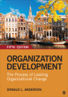 Organization Development: The Process of Leading Organizational Change Cover Image