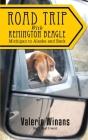 Road Trip with Remington Beagle: Michigan to Alaska and Back Cover Image