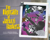 The Nightlife of Jacuzzi Gaskett Cover Image