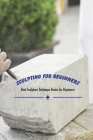Sculpting for Beginners: Best Sculpture Technique Books for Beginners: Sculpting Guide - Mother's Day Gift, Gift for Mom Cover Image