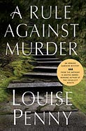 A Rule Against Murder: A Chief Inspector Gamache Novel Cover Image