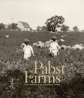 Pabst Farms: The History of a Model Farm Cover Image