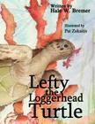 Lefty the Loggerhead Turtle Cover Image