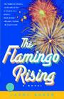 The Flamingo Rising Cover Image