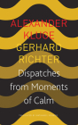 Dispatches from Moments of Calm (The German List) Cover Image