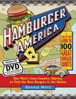 Hamburger America: One Man's Cross-Country Odyssey to Find the Best Burgers in the Nation Cover Image