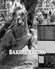 Barrel Racing Log Book Cover Image