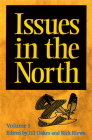 Issues in the North: Volume I (Occasional Publications) Cover Image