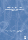 Drone Law and Policy: Global Development, Risks, Regulation and Insurance Cover Image
