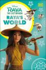 Disney Raya and the Last Dragon Raya's World Cover Image
