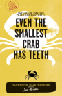 Even the Smallest Crab Has Teeth: 50 Years of Amazing Peace Corps Stories Cover Image